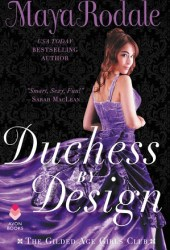 Duchess by Design (The Gilded Age Girls Club, #1) Pdf Book