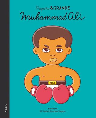 Muhammad Ali (Pequeño & GRANDE, #1)