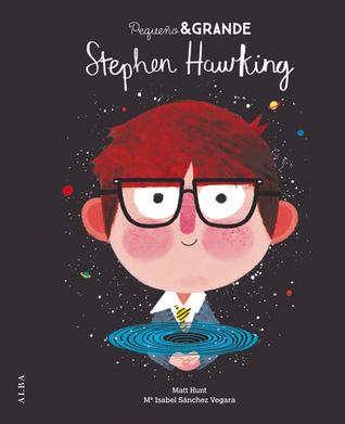 Stephen Hawking (Pequeño & GRANDE, #2)