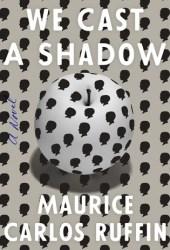 We Cast a Shadow Pdf Book