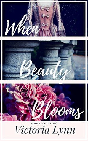 When Beauty Blooms