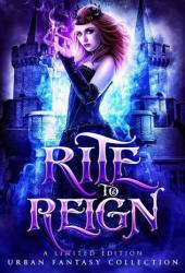 Rite to Reign: A Limited Edition Fantasy Collection Pdf Book