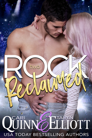 Rock Reclaimed (Rock Revenge Trilogy, #2)