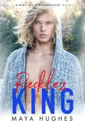 Reckless King (Kings of Rittenhouse, #2) Pdf Book
