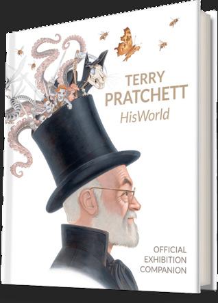 Terry Pratchett HisWorld Official Exhibition Companion