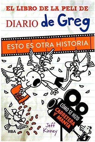 DIARIO DE GREG ESTO ES OTRA HISTORIA LIBRO DE LA PELI