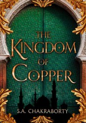 The Kingdom of Copper (The Daevabad Trilogy, #2) Pdf Book