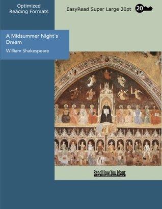 A Midsummer Night's Dream (EasyRead Super Large 20pt Edition)