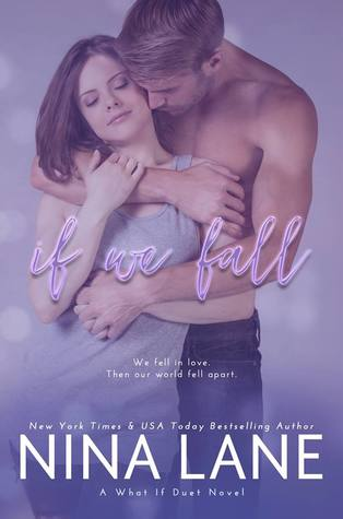 If We Fall (What If Duet, #1)