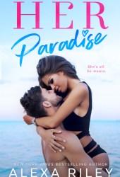 Her Paradise (Paradise, #2) Pdf Book