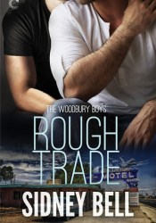Rough Trade (Woodbury Boys #3) Pdf Book