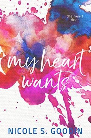 My Heart Wants (The Heart Duet Book 2)