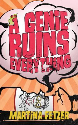A Genie Ruins Everything