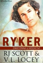Ryker (Owatanna U Hockey, #1) Pdf Book