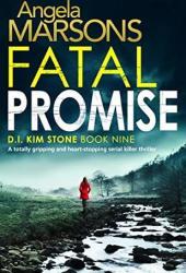Fatal Promise (D.I. Kim Stone, #9) Book Pdf