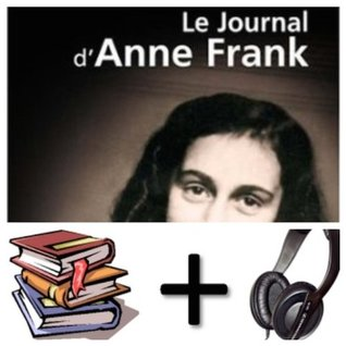 Le journal d Anne Frank Audiobook PACK [Book + 2 CD MP3]