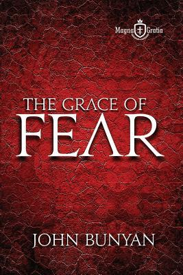 The Grace of Fear