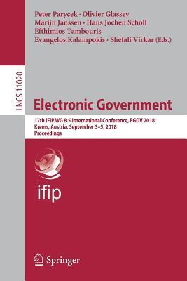 Electronic Government: 17th Ifip Wg 8.5 International Conference, Egov 2018, Krems, Austria, September 3-5, 2018, Proceedings