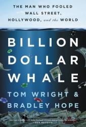 Billion Dollar Whale: The Man Who Fooled Wall Street, Hollywood, and the World Book Pdf