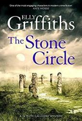 The Stone Circle (Ruth Galloway, #11) Pdf Book