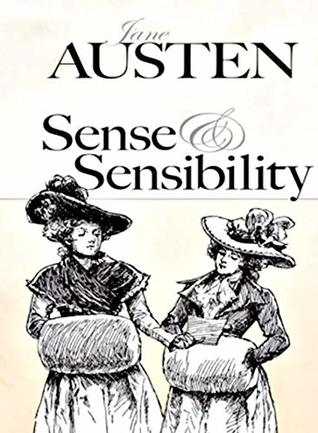 Sense and Sensibility (Illustrated): Complete Contents