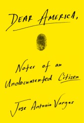 Dear America: Notes of an Undocumented Citizen Pdf Book
