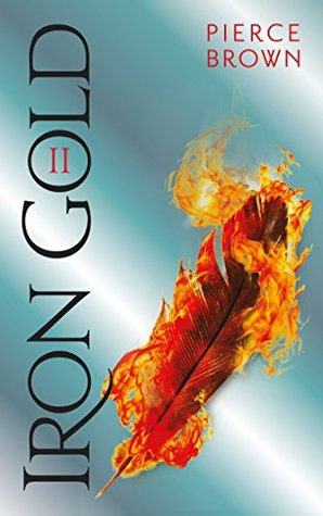 Iron Gold II (Red Rising #4 part 2)