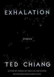 Exhalation: Stories Pdf Book