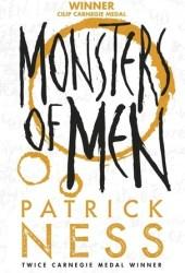 Monsters of Men (Chaos Walking #3)