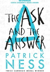 The Ask and the Answer (Chaos Walking #2) Pdf Book