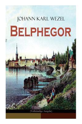 Belphegor (Vollst�ndige Ausgabe)