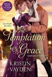 The Temptation of Grace (Gentlemen of Temptation, #3) Pdf Book