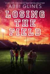 Losing the Field (The Field Party, #4) Pdf Book