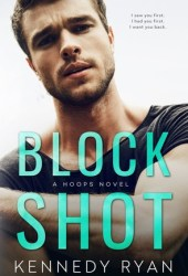 Block Shot (Hoops, #2) Pdf Book