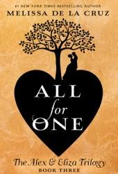All For One (Alex & Eliza #3) Pdf Book
