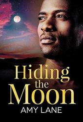 Hiding the Moon (Fish Out of Water, #4/Racing for the Sun, #2) Pdf Book