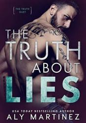 The Truth About Lies (The Truth Duet, #1) Pdf Book