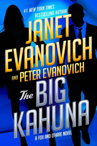 Book Review: Janet Evanovich and Peter Evanovich's The Big Kahuna