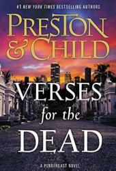 Verses for the Dead (Pendergast, #18) Book Pdf