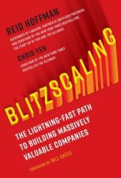 Blitzscaling: The Lightning-Fast Path to Building Massively Valuable Companies Pdf Book