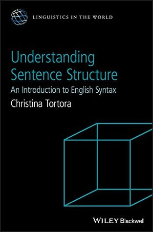 Understanding Sentence Structure: An Introduction to English Syntax