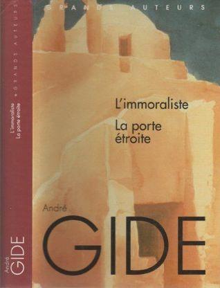 L'immoraliste / La porte étroite