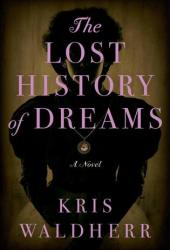 The Lost History of Dreams Pdf Book