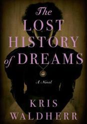 The Lost History of Dreams Pdf Book