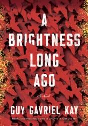 A Brightness Long Ago Pdf Book