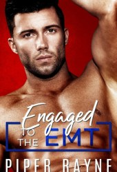 Engaged to the EMT (Blue Collar Brothers, #3) Pdf Book
