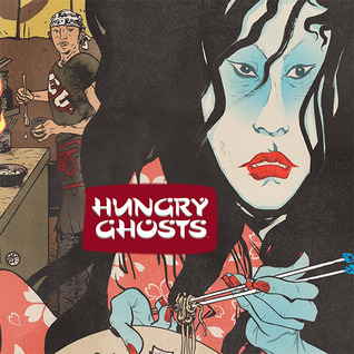 Hungry Ghosts (Issues) (4 Book Series)