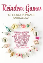 Reindeer Games: A Holiday Romance Anthology Pdf Book