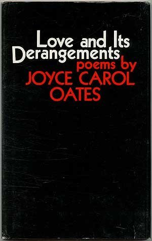 Love and its Derangements: poems