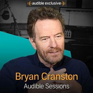 Bryan Cranston: Audible Sessionss